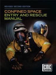 Confined Space Entry and Rescue Manual, 2nd Edition