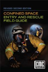 Revised 2nd Edition- Confined Space Rescue Technician Field Guide